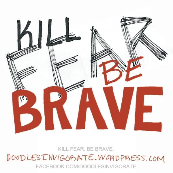 be-brave_DoodlesInvigorate
