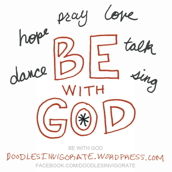 be-with-God_DoodlesInvigorate