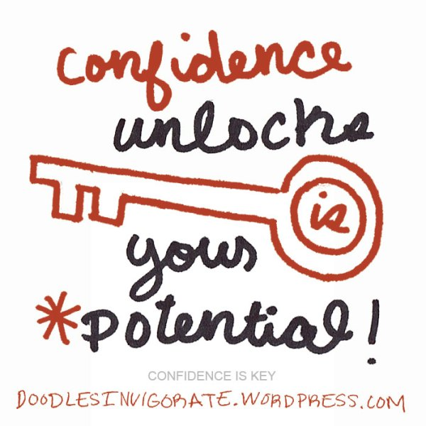 confidence-is-key_DoodlesIn
