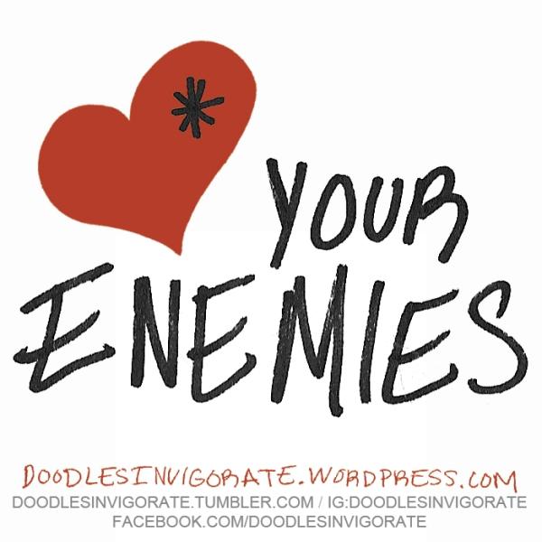 love-enemies_DoodlesInvigorate