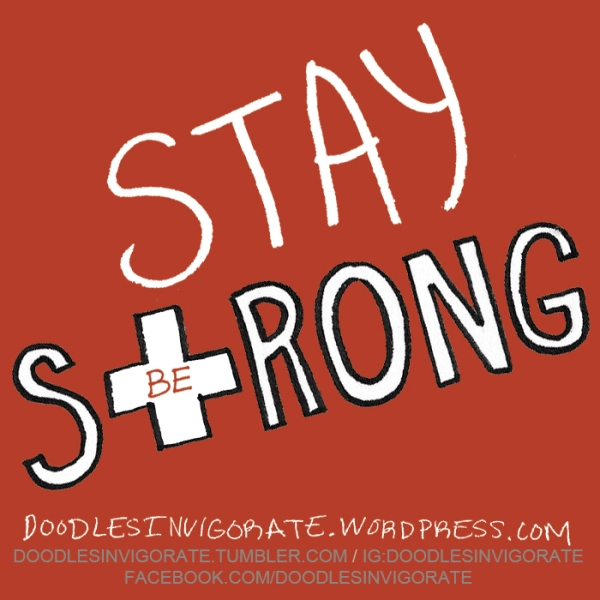 stay_strong_DoodlesInvigorate