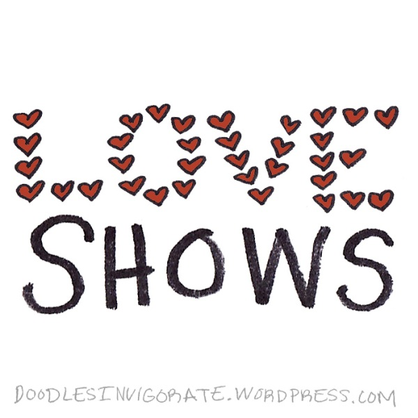 love-shows_DoodlesInvigorate