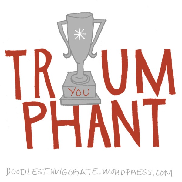 triumphant_DoodlesInvigorate