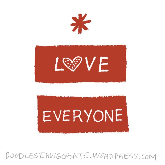 Love Everyone: Doodles Invigorate