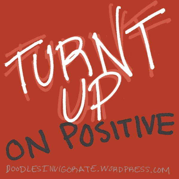 turnt-up_DoodlesInvigorate