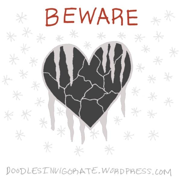beware-frozen-heart_DoodlesInvigorate