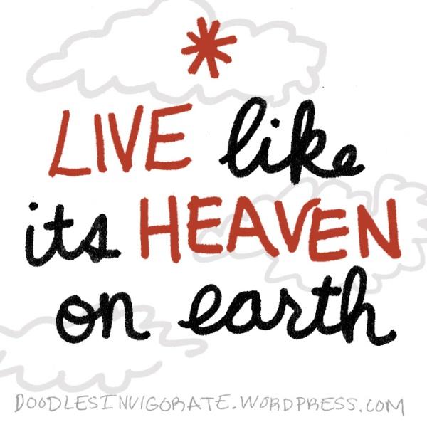 live-heaven_DoodlesInvigorate