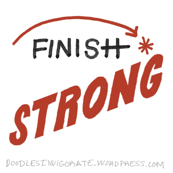 finish-strong_DoodlesInvigorate