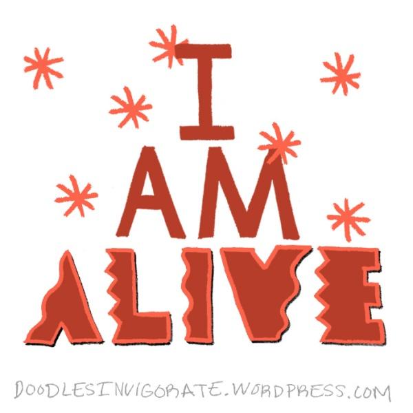 I-AM-alive_Doodles-Invigorate