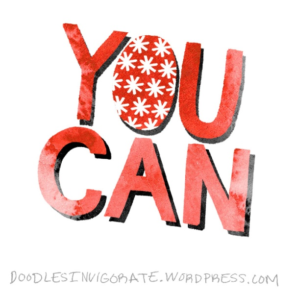 you-can_DoodlesInvigorate