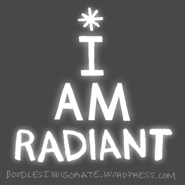 I-AM-radiant_Doodles-Invigorate