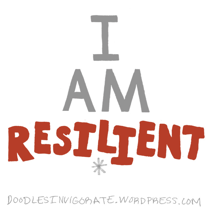 i am resilient � doodles invigorate