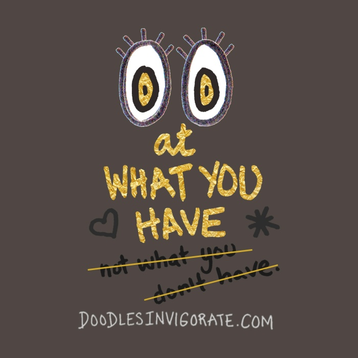 what-you-have_Doodles-Invigorate
